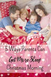 5 Ways Parents Can Get More Sleep Christmas Morning