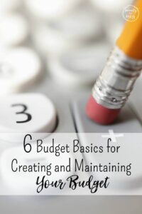 6 Tips for Creating and Maintaining Your Budget