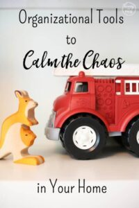 Organizational Tools to Calm the Chaos in Your Home