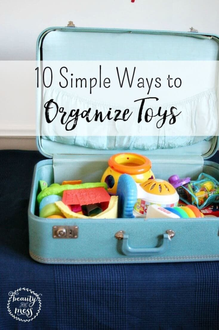 Is your current toy organization system just not working?  Read on for 10 simple ways to organize toys.