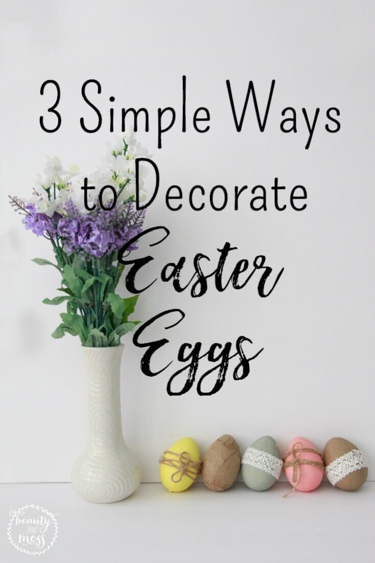 3 simple, no-fail decorating methods for beautifying those faux Easter eggs from the dollar store. Plus a Spring printable!