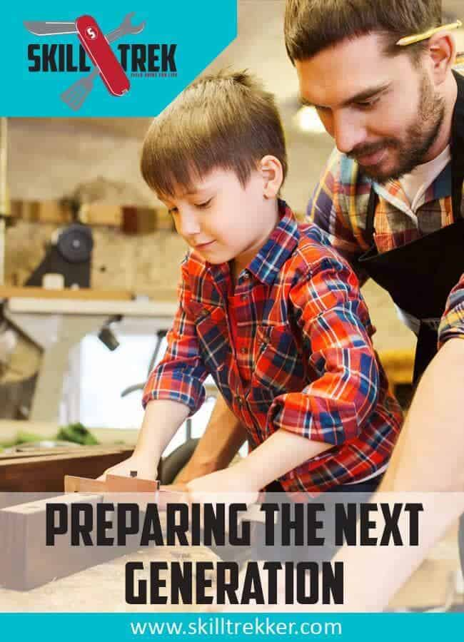 Teach Life Skills to the Next Generation