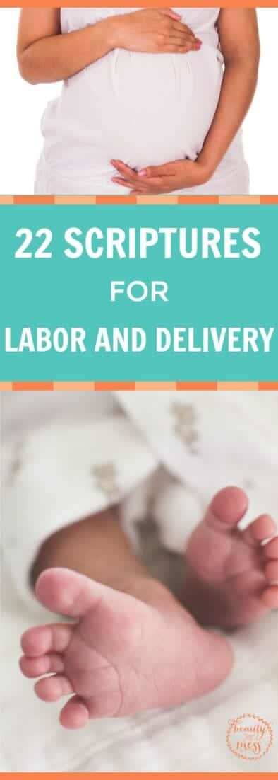 Labor is hard and intense. Here are 22 Scriptures for labor to meditate and focus on during contractions as you bring your little one into the world.
