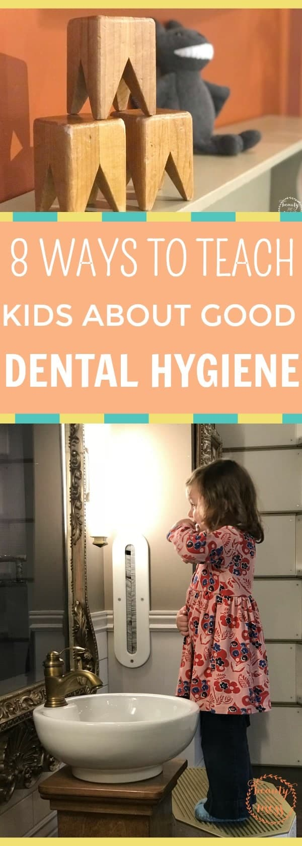 We know dental hygiene is important, but how do we teach our kids about good oral health when we can't get them to brush their teeth? Don't miss these 8 tips.