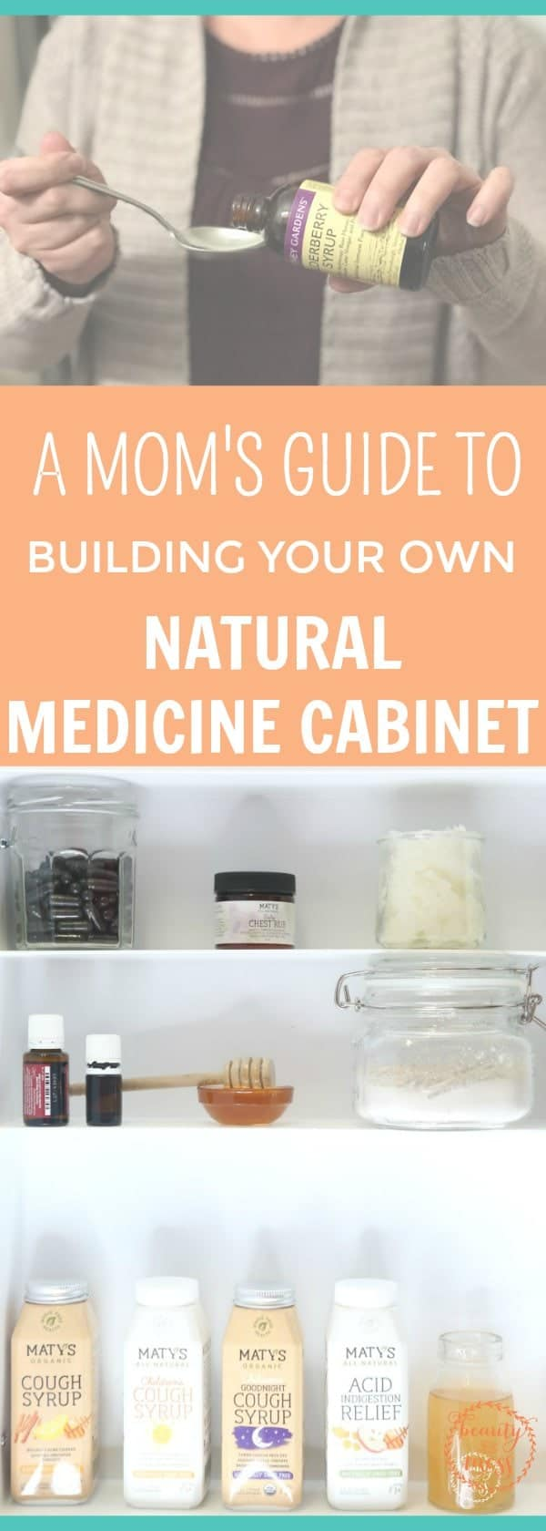 With all the information out there, building your own natural medicine cabinet can be overwhelming. Here is the ultimate guide to building your own natural medicine cabinet for your whole family. #naturalliving #healthyliving #naturalmedicinecabinet #healthyfamily