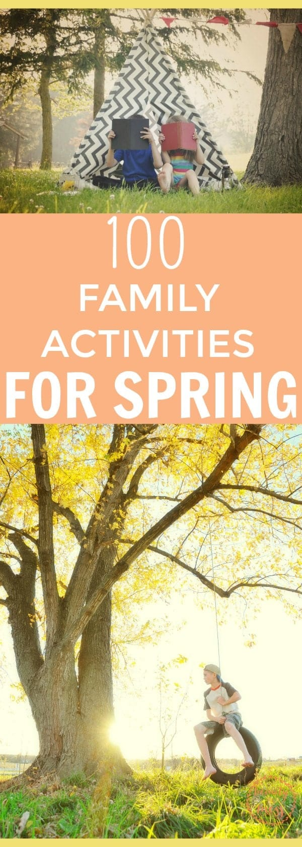 Spend intentional time with your family this Spring. Don't miss this list of 100 Spring activities you can do to #makememories with your family this season. #familytime #springhassprung #familytime #familytravel