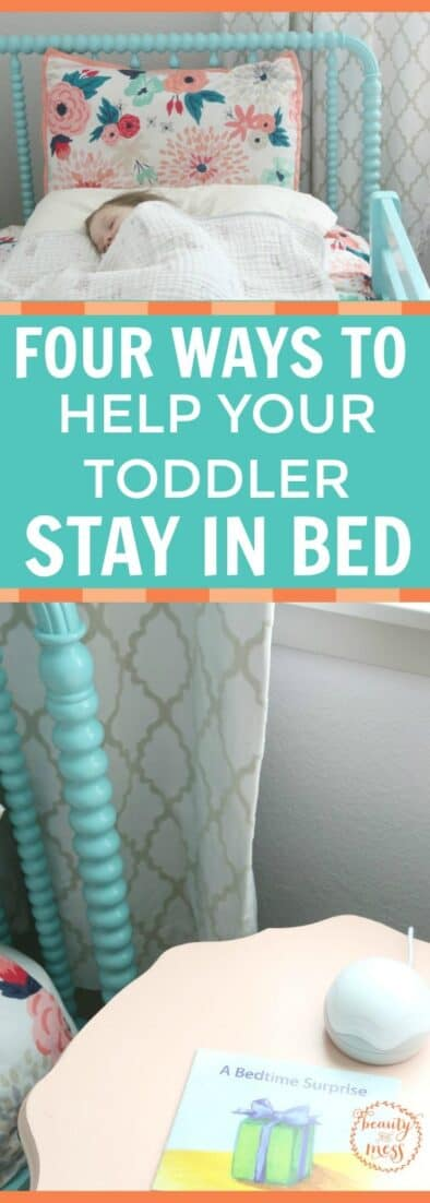 Four Ways to Help Your Toddler Stay in Bed