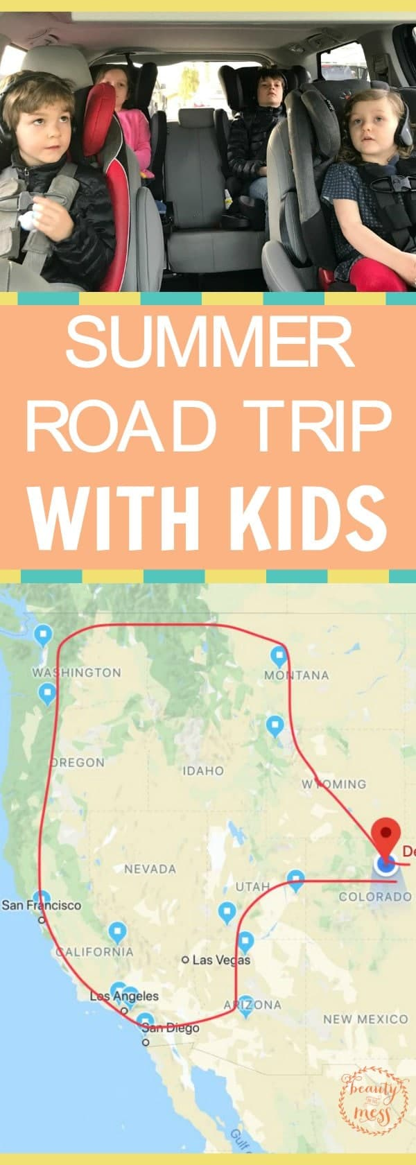 This Summer we are doing something a little crazy. We are taking a month-long West Coast Summer road trip. With four kids. Click to see where we are going. #familytravel #beautyinthemess #summer #roadtrip #westcoast #westcoasttravel