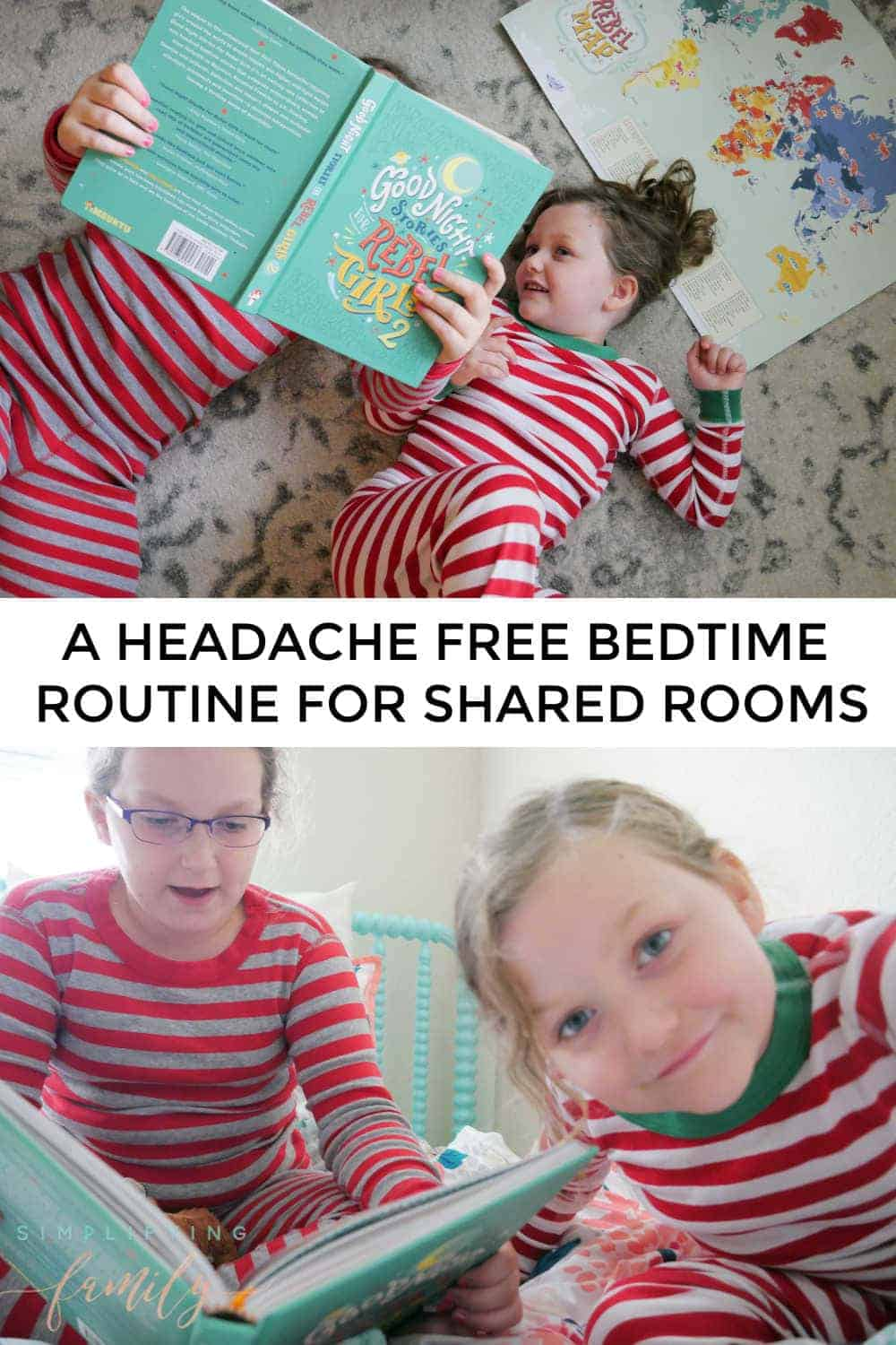 Sharing a bedroom can be a positive experience for everyone with a few simple tweaks. Here is our headache free bedtime routine we use with our girls who share a room. Including one of our favorite book of bedtime stories. via @simplifyingfamily