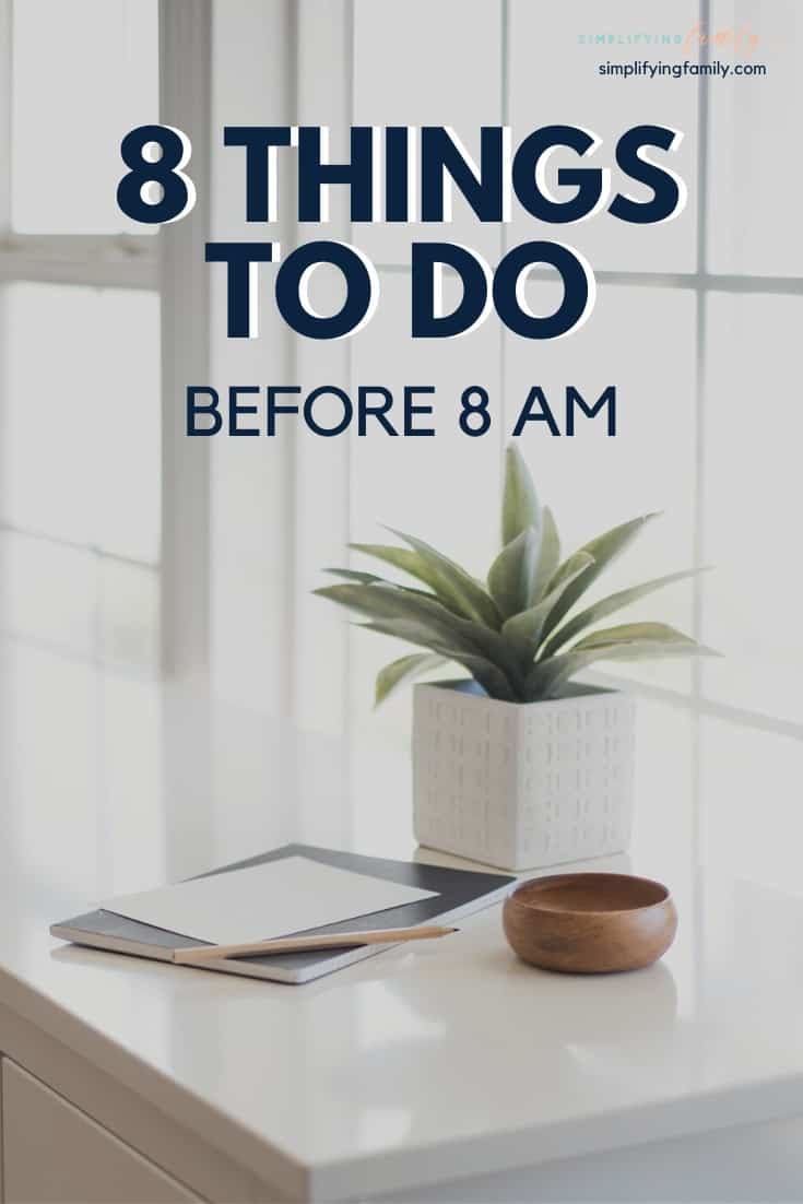 8 things to do before 8 am for a better day