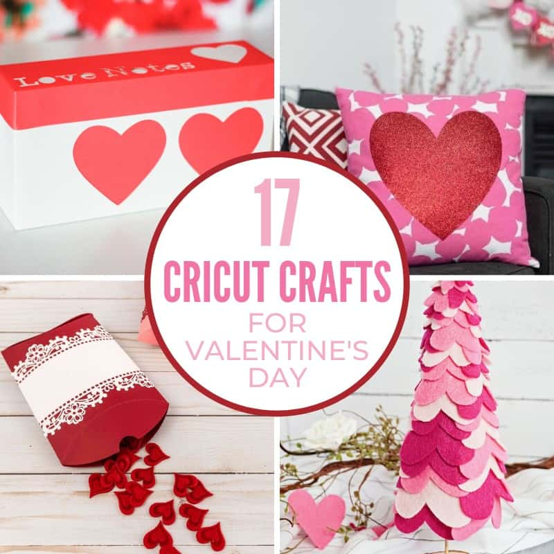 Valentine's Day Cricut Crafts